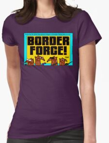 Border Force! Womens Fitted T-Shirt
