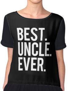 Best Uncle Ever Chiffon Top