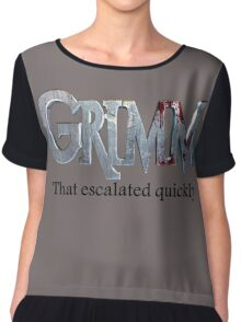 GRIMM in 3 Words Chiffon Top