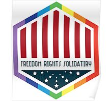 Freedom, Rights, Solidarity Poster