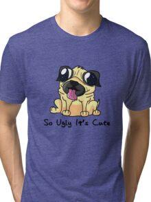 Pugly Tri-blend T-Shirt
