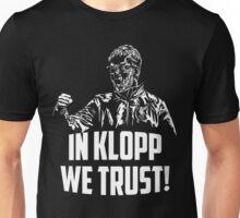 In Klopp we trust! Unisex T-Shirt