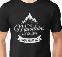 The Mountains Are Calling Camping Unisex T-Shirt