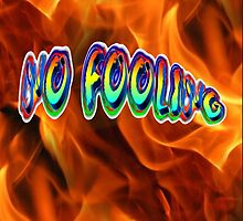 NO FOOLING by Dennis Melling