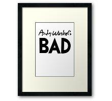 Bad (black) Framed Print