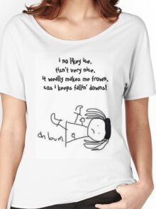 i no likey ice Women's Relaxed Fit T-Shirt