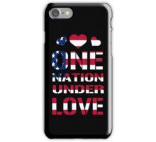 One Nation Under Love iPhone Case/Skin