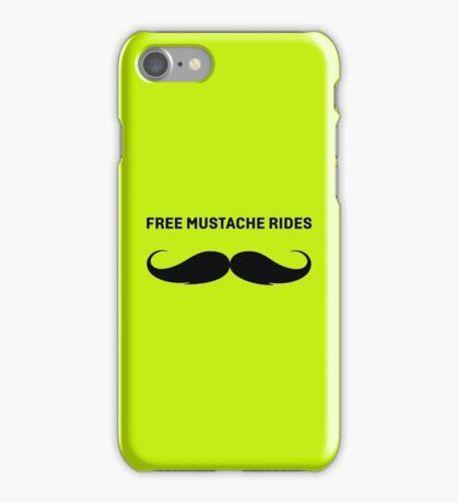 FREE MUSTACHE RIDES iPhone Case/Skin