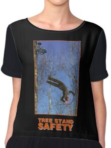TREE STAND SAFETY Chiffon Top