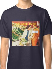 Shame Isle Retro Spoof Humor Cooking up more than dinner Classic T-Shirt