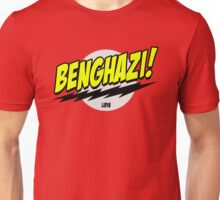 Benghazi! Unisex T-Shirt
