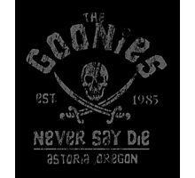 The Goonies - Never Say Die Photographic Print