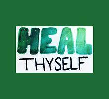 Heal Thyself - AngeliaJoy by byAngeliaJoy