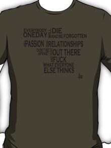 everybody die T-Shirt