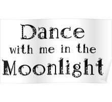 Dance with me in the Moonlight. Poster