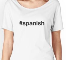 SPANISH Women's Relaxed Fit T-Shirt