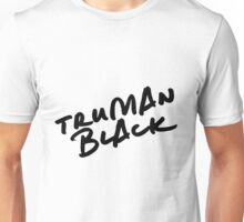 // TRUMAN BLACK // Unisex T-Shirt