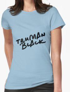 // TRUMAN BLACK // Womens Fitted T-Shirt