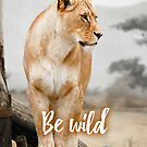 Be wild - Lion by garigots