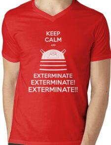 Keep Calm and Exterminate Mens V-Neck T-Shirt
