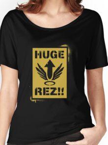 Huge Rez!! Women's Relaxed Fit T-Shirt