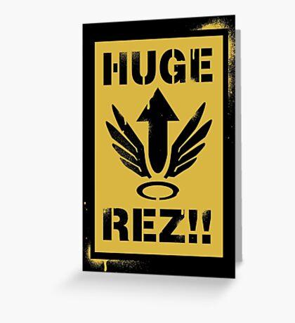 Huge Rez!! Greeting Card