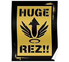 Huge Rez!! Poster