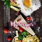 My Recipes - Pasta ingredients by garigots