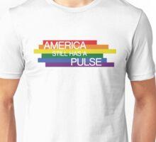 America Still Has A Pulse, Orlando Attack T-shirt Unisex T-Shirt