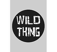 Wild Thing Photographic Print