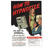 How To Hypnotize Retro Vintage Ad  Photographic Print