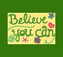 Believe You Can - by AngeliaJoy by byAngeliaJoy