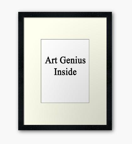 Art Genius Inside Framed Print