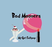 Bad Manners My Girl Lollipop print Unisex T-Shirt