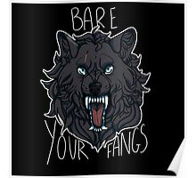 BARE YOUR FANGS Poster