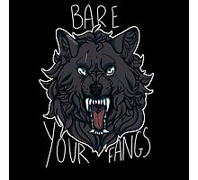 BARE YOUR FANGS Photographic Print