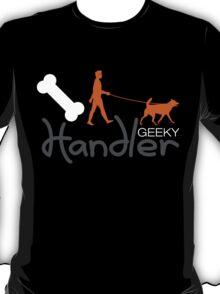 Geeky Handler T-Shirt