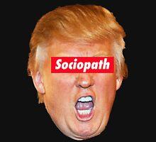 Trump Sociopath Unisex T-Shirt