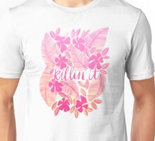 Killin' It – Pink Ombré Unisex T-Shirt