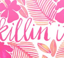 Killin' It – Pink Ombré Sticker