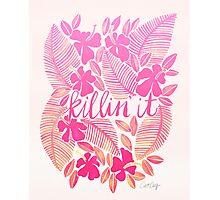 Killin' It – Pink Ombré Photographic Print