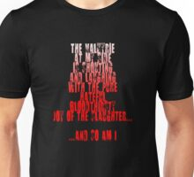 Sin City - The Valkyrie at my side is shouting and laughing with the pure, hateful, bloodthirsty joy of the slaughter... and so am I. Unisex T-Shirt