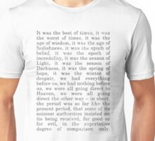 It was the best of times... Unisex T-Shirt