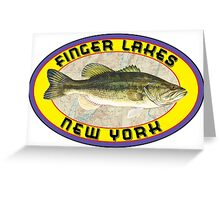FINGER LAKES NEW YORK BASS FISHING LAKE FISH LARGEMOUTH SMALLMOUTH SENECA CAYUGA KEUKA CANANDAIGUA OWASCO HONEOYE Greeting Card