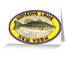 HONEOYE LAKE FINGER LAKES NEW YORK BASS FISHING FISH LARGEMOUTH SMALLMOUTH SENECA CAYUGA KEUKA CANANDAIGUA OWASCO  Greeting Card