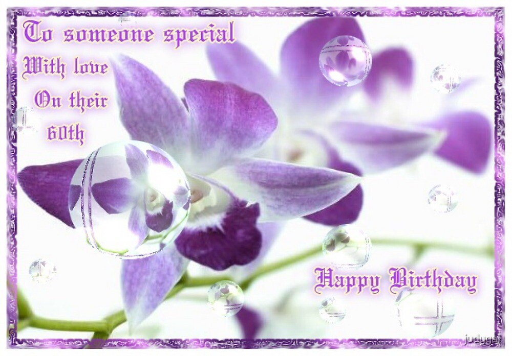 60th Birthday .Mauve Orchid by judygal