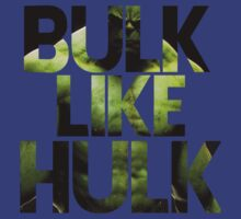 BULK LIKE HULK 2  by pinkboy