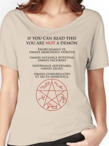 If you can read this you are NOT a demon Women's Relaxed Fit T-Shirt