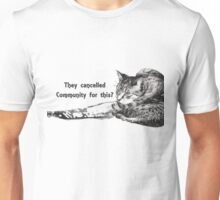They Cancelled Community For This? Unisex T-Shirt