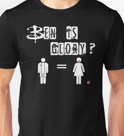 Ben is Glory Unisex T-Shirt